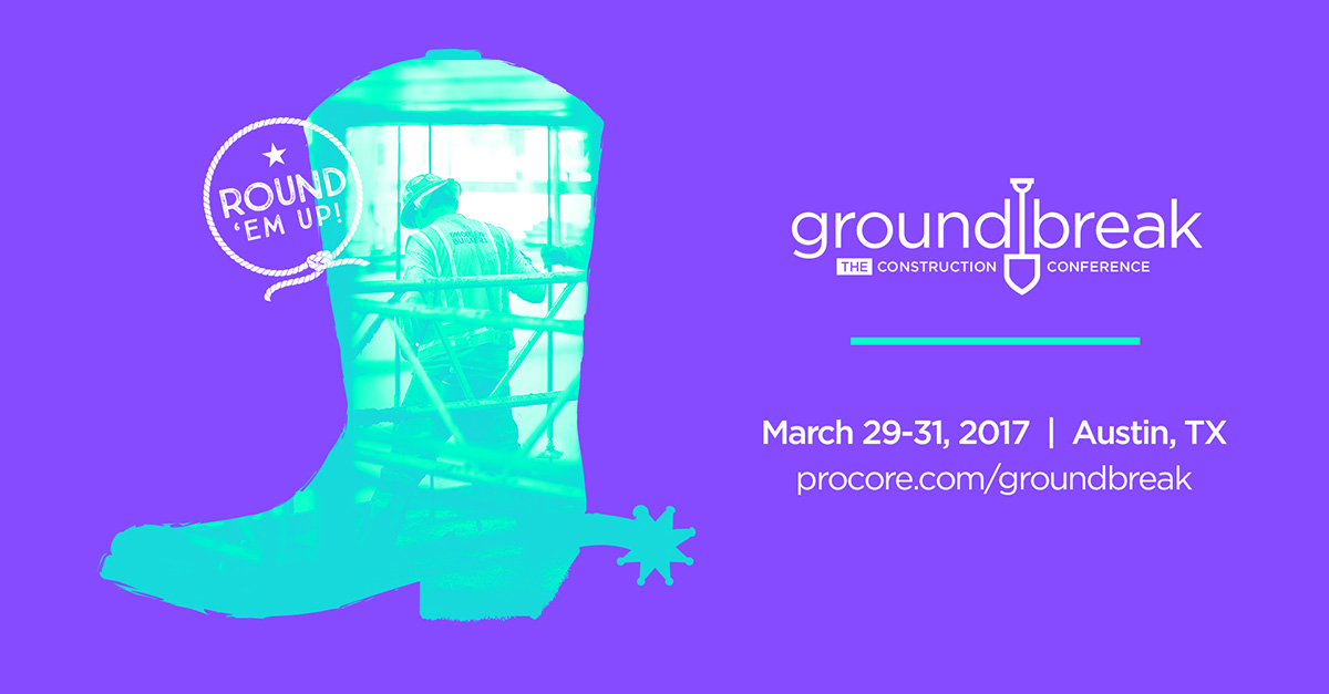 The Construction Industry's Must-Attend Event is Groundbreak and It's Happening in March 2017
