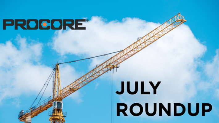 Procore's July Monthly Roundup