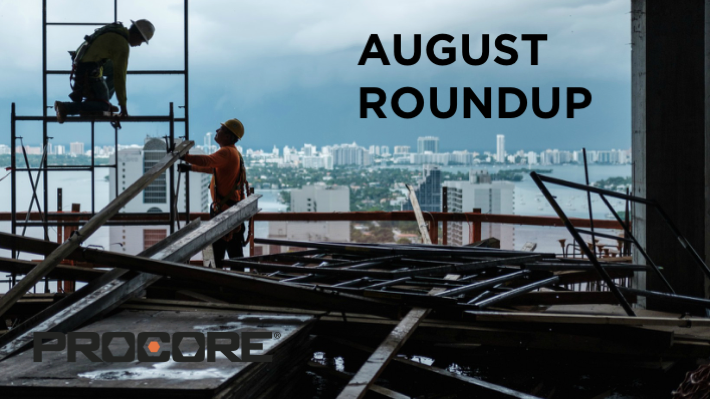 Procore's August Monthly Roundup